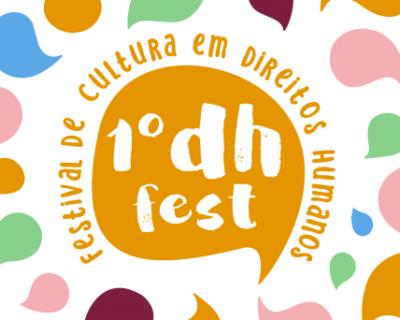 DH FEST: o Festival dos Direitos Humanos.