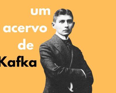 Um acervo de Franz Kafka