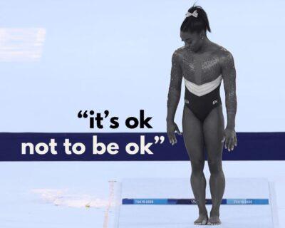 """Simone Biles, it's ok not to be ok"""